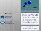 Especialízate en la investigación de accidentes de aeronaves